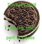 funnyjunk-Racist+Cookies.+Oreos+looks+weird+now.+Oreos.+Oreos.+OREOS_35e4ac_3654803